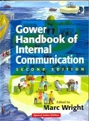 Gower Handbook of Internal Communication, 2/ED