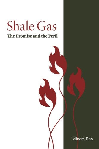 Shale Gas: The Promise and the Peril (Rti Press Book)