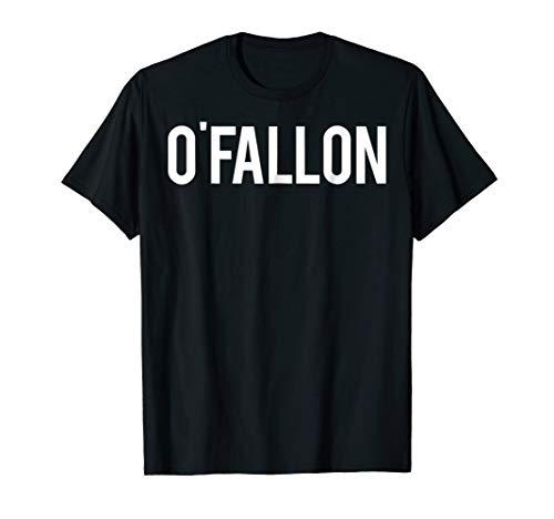 (O'Fallon T Shirt Cool Missouri MO city funny cheap gift)