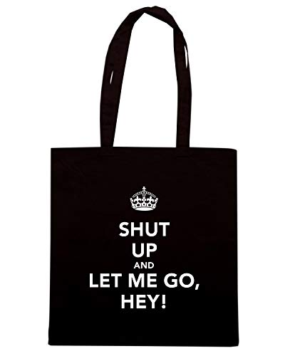 Speed Shirt Borsa Shopper Nera TKC1159 SHUT UP AND LET ME GO, HEY!