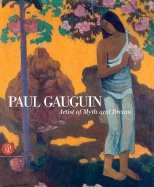 Download Paul Gauguin: Artist of Myth and Dream PDF