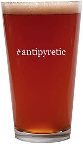 #antipyretic - 16oz Beer Pint Glass Cup