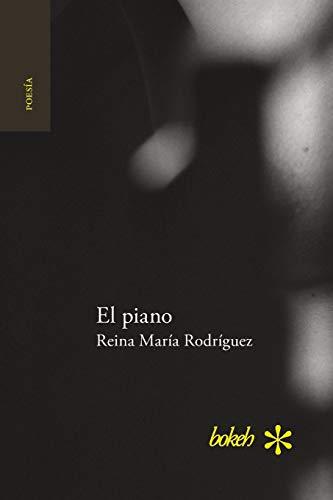 Libro : El piano  - Rodriguez, Reina Maria