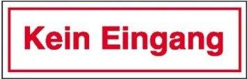 INDIGOS UG - Hinweisschild zur Betriebskennzeichnung Kein Eingang Weich-PVC-Folie, selbstklebend, bedruckt Größe 25 cm x 7, 00 cm