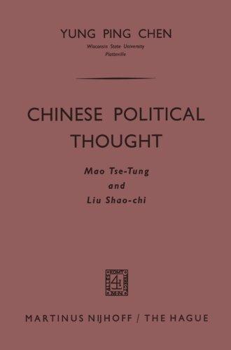 Chinese Political Thought: Mao Tse-Tung and Liu Shao-chi