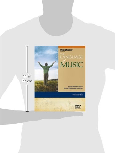 The Language of Music: Practical Music Theory for the Worshiping Musician (Book/DVD-ROM) (Worship Musician! Presents) by Hal Leonard