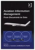 img - for Aviation Information Management: From Documents to Data by Barbara G. Kanki (2002-08-28) book / textbook / text book