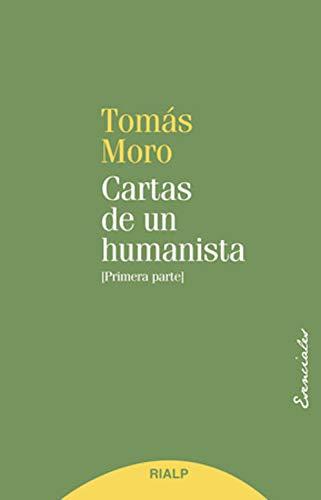 Cartas de un humanista: Primera Parte (Esenciales)