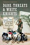 Dark Threats and White Knights : The Somalia Affair, Peacekeeping, and the New Imperialism, Razack, Sherene H., 0802087086