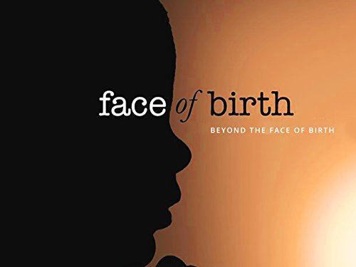 The Face of Birth (Baby Information Bank)