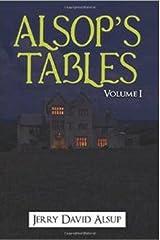 Alsop's Tables: Volume I: (Alsop, Alsup, Alsip, Allsop, Alsep, Allsup, Alsopp, Allsopp, Alsept, etc.) Hardcover