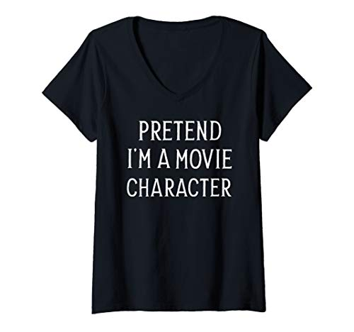Womens Lazy Last Minute Shirt Pretend I'm a Movie Character Shirt V-Neck T-Shirt]()