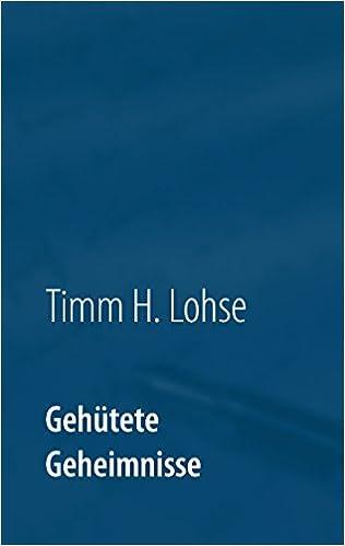 Download e-bøger i pdf-format gratis Gehütete Geheimnisse (German Edition) B01A5P7NM2 PDF RTF DJVU