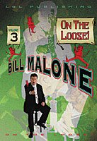Price comparison product image On The Loose by Bill Malone - Volume 3 by L&L Publishing