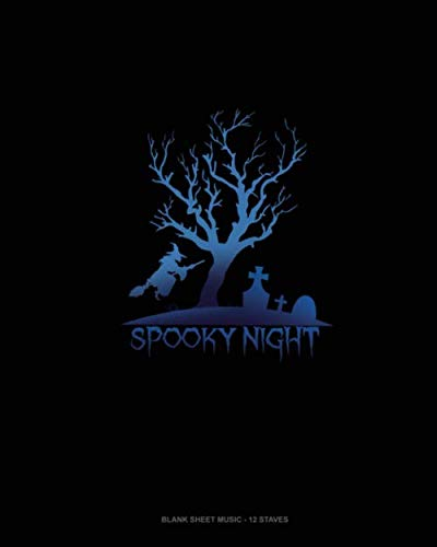Spooky Night: Blank Sheet Music - 12 Staves]()