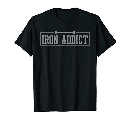 Iron Addict Gym Fitness Lifting Bodybuilder Workout Tshirt