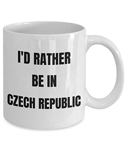 (Czech Republic Mug Id Rather Be In Czech Republic Coffee Cup Czech Republic Gag Gifts Idea Czech Republic Gift Basket)