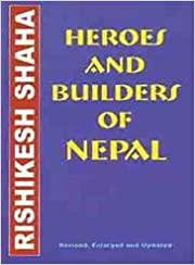 Heroes and Builders of Nepal