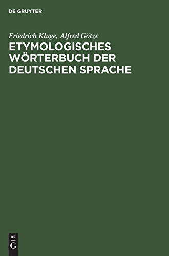 Etymologisches Wörterbuch der deutschen Sprache (German Edition)