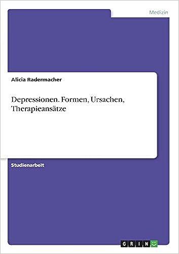 Depressionen Formen Ursachen Therapieansätze German Edition