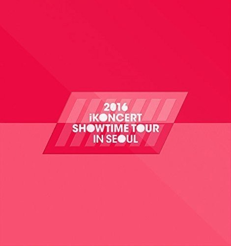 CD : Ikon - Ikoncert Showtime Tour 2016 Live In Seoul (Asia - Import)