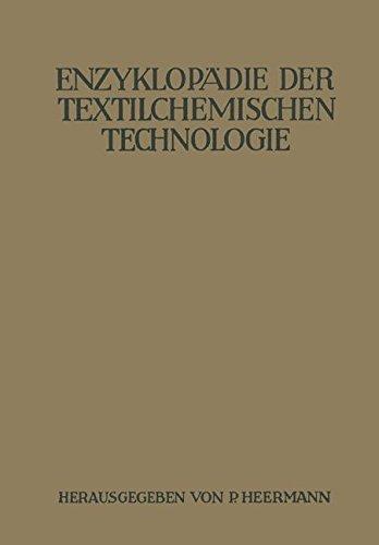 Enzyklopädie der textilchemischen Technologie (German Edition)