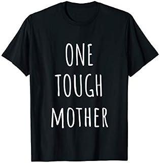 Cool Gift One Tough Mother - Tough Mother T shirt Women Long Sleeve Funny Shirt