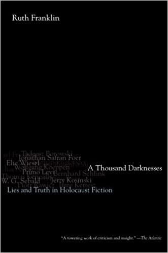 A Thousand Darknesses Lies And Truth In Holocaust Fiction By Franklin Ruth 2013 04 01 Paperback Amazon Com Books