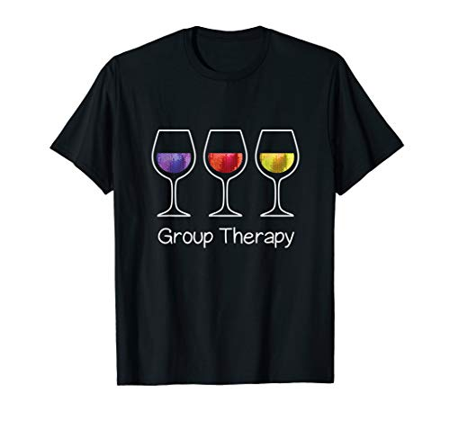 Group Therapy Wine T-shirt