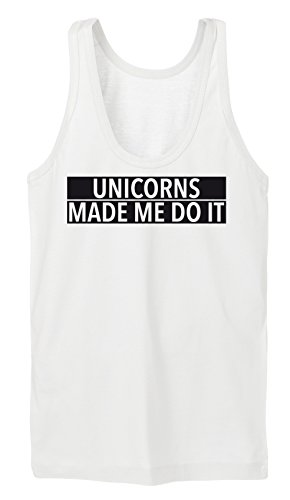Unicorns Made Me Do It Tanktop Girls Blanc Certified Freak