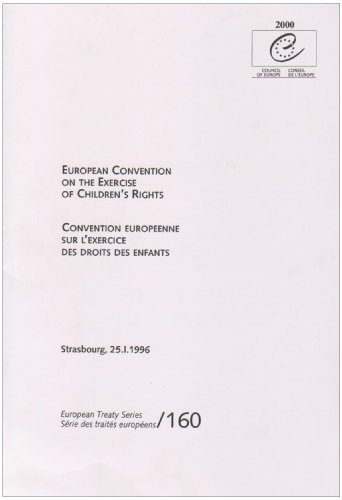 European Convention on the Exercise of Children's Rights (Texts of Council of Europe Treaties) (Un Treaty On The Rights Of The Child)
