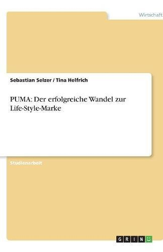 PUMA: Der erfolgreiche Wandel zur Life-Style-Marke (German Edition) PDF