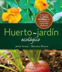 Descargar Libro El Huerto-jardin Ecologico Jesús Arnau Fresquet