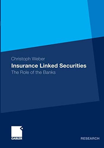 Insurance Linked Securities: The Role of the Banks