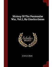 History of the Peninsular War, Vol.2, by Charles Oman