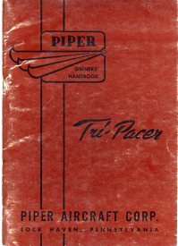 Owners' Handbook for Operation and Maintenance of the 1958 Piper Tri-Pacer Models PA-22-150 and PA-22-160