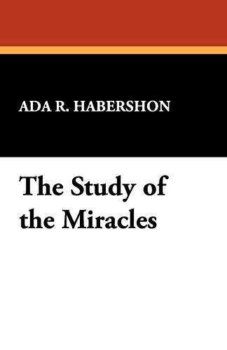 The Study of the Miracles