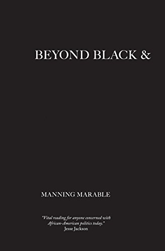 Search : Beyond Black and White: Transforming African-American Politics