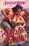 img - for Steal the Flame by Joanne Redd (1991-01-05) book / textbook / text book
