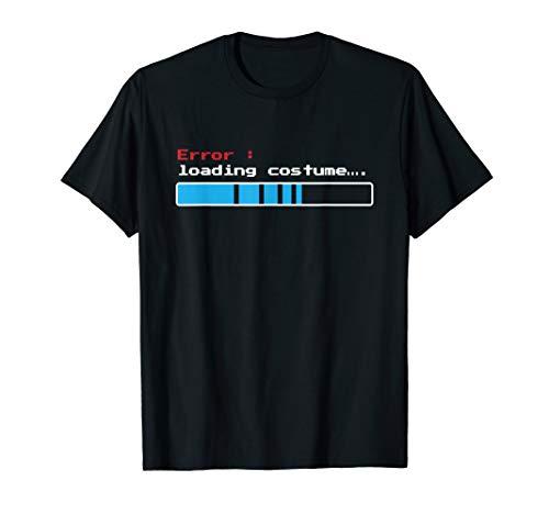 Error Loading Computer Costume T-Shirt Funny Halloween Tee ()