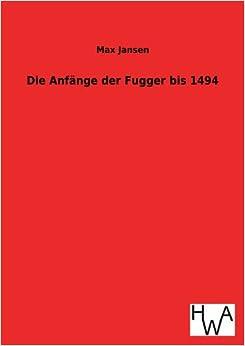 Book Die Anfange Der Fugger Bis 1494