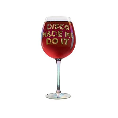 DCI 62040 XL Disco Made Me Do It Novelty Wine Glass, 25 oz, Clear