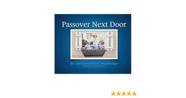 sc 1 st  Amazon.com & Passover Next Door: David Weinberger: 9780975483619: Amazon.com: Books