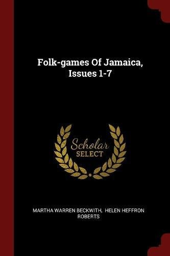 Folk-games Of Jamaica, Issues 1-7