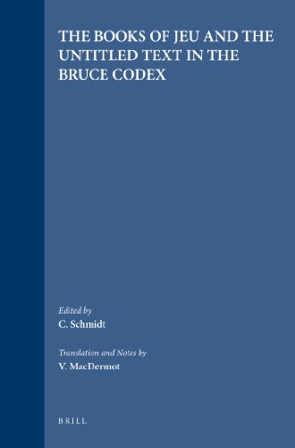 The Books of Jeu and the Untitled Text in the Bruce Codex (Nag Hammadi Studies) (English and Coptic Edition)