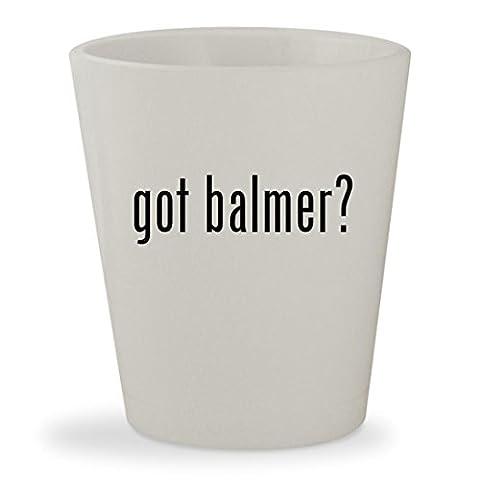 got balmer? - White Ceramic 1.5oz Shot Glass (Balmer Swiss Noble Watch)