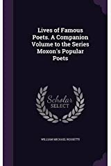 Lives of Famous Poets. a Companion Volume to the Series Moxon's Popular Poets(Hardback) - 2016 Edition Hardcover