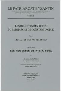 Livres gratuits Les Actes des Patriarches II-III: Les Regestes de 715 a 1206 pdf, epub ebook