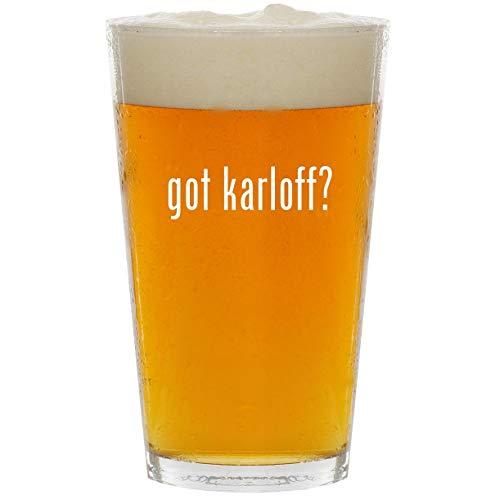 got karloff? - Glass 16oz Beer Pint ()