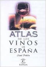 Atlas de los vinos de España: Amazon.es: Peñin, Jose: Libros